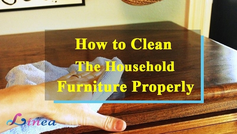 how to clean the furniture properly