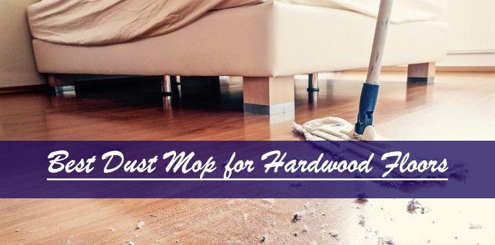 best dry dust mop hardwood floors
