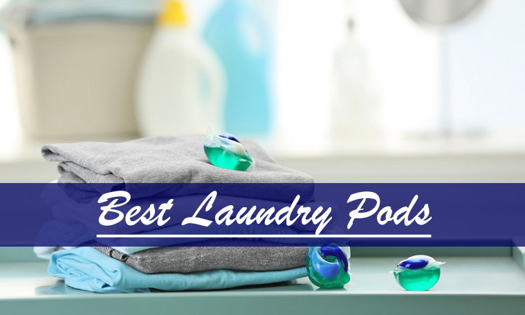 best Laundry Pods reviews