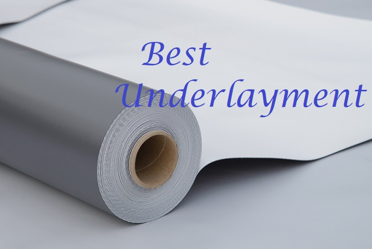 best underlayment for vinyl plank flooring