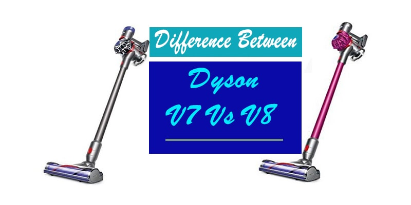 dyson v7 vs v8