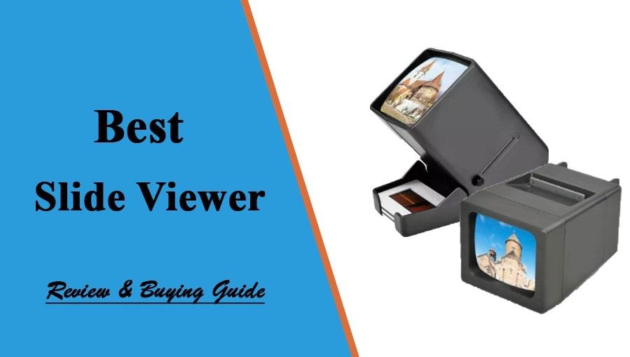 best slide viewer