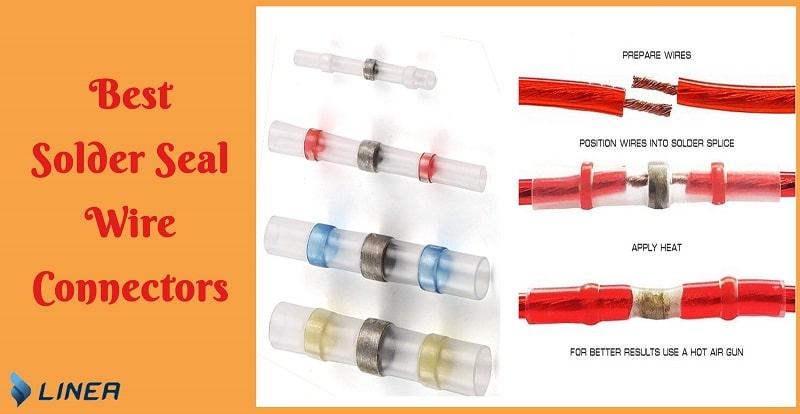 solder seal wire connectors reviews