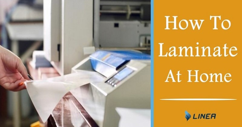 how to laminate at home